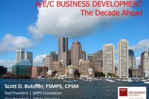 A/E/C Business Development – The Decade Ahead