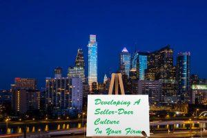 Establishing a Seller-Doer Culture at Your Firm