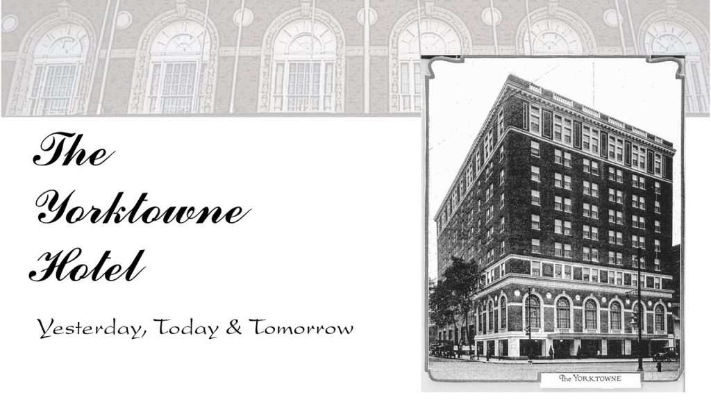 jdbIQity Produces Video Documentary for Yorktowne Hotel Project
